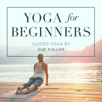 Yoga for Beginners, Sue Fuller