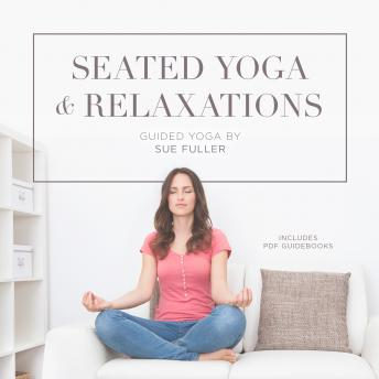 Seated Yoga and Relaxations