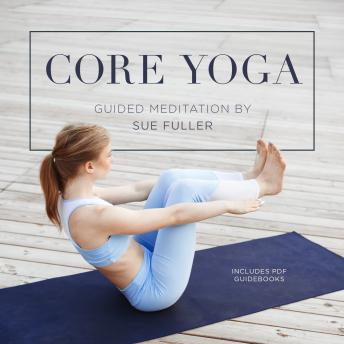 Core Yoga, Sue Fuller