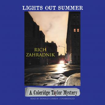 Lights Out Summer: A Coleridge Taylor Mystery, Rich Zahradnik