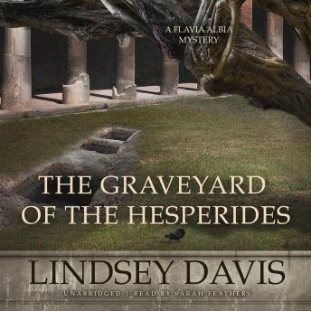 The Graveyard of the Hesperides, Lindsey Davis