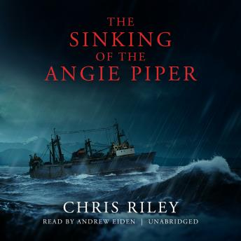 Sinking of the Angie Piper, Chris Riley