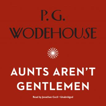 Aunts Aren't Gentlemen