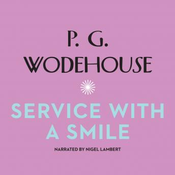 Service with a Smile, P.G. Wodehouse