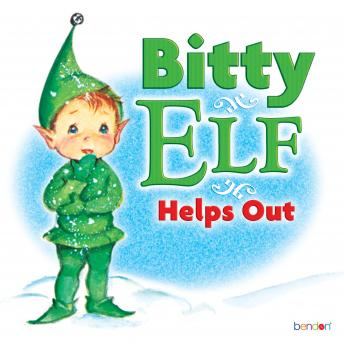 Bitty Elf Helps Out