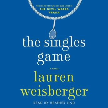 Singles Game, Lauren Weisberger