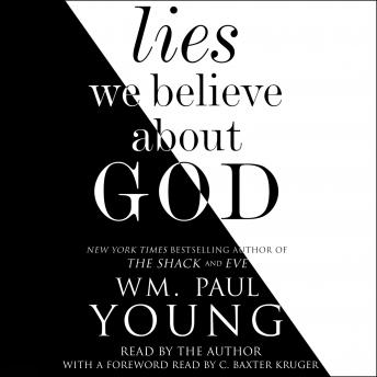 Download Lies We Believe About God by Wm. Paul Young