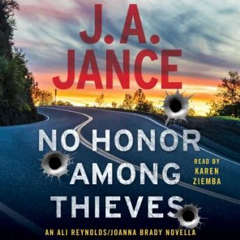 No Honor Among Thieves: An Ali Reynolds Novella, J.A. Jance