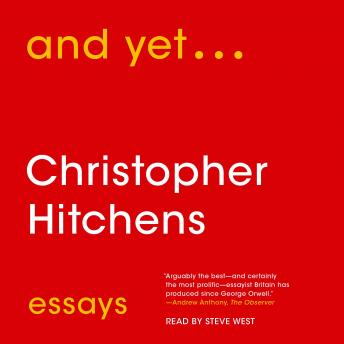 And Yet...: Essays, Christopher Hitchens