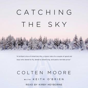 Catching the Sky, Colten Moore, Keith O\'Brien