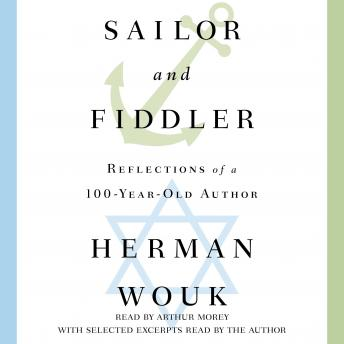 Sailor and Fiddler: Reflections of a 100-Year-Old Author sample.