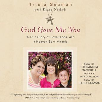 God Gave Me You, Tricia Seaman