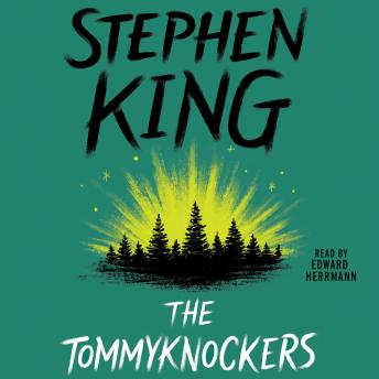 Tommyknockers, Stephen King