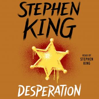 Desperation, Stephen King