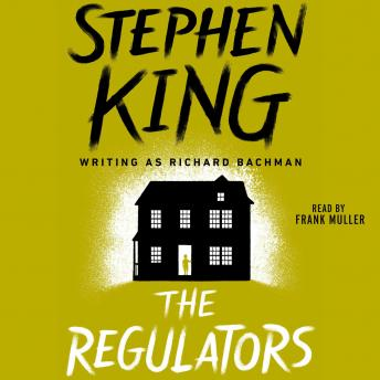 Regulators, Stephen King
