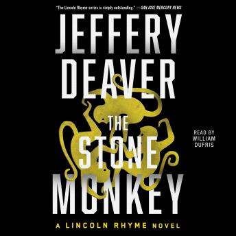 Download Stone Monkey: A Lincoln Rhyme Novel by Jeffery Deaver