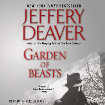 Garden of Beasts: A Novel, Jeffery Deaver