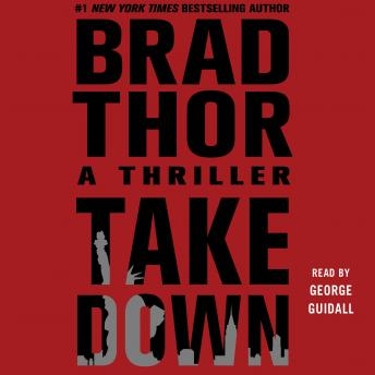 Download Takedown: A Thriller by Brad Thor