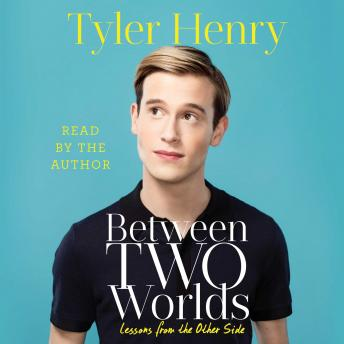 Download Between Two Worlds by Tyler Henry