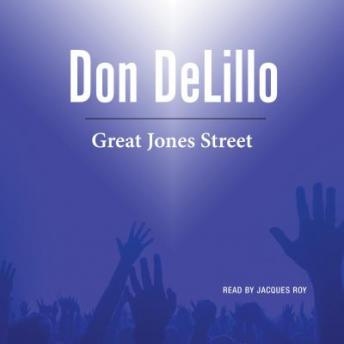 Great Jones Street, Don DeLillo