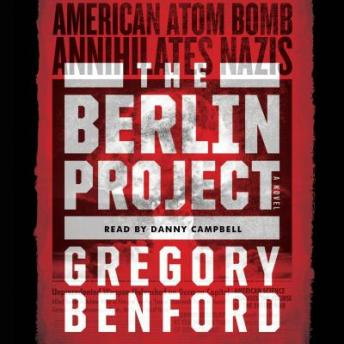 Berlin Project, Gregory Benford