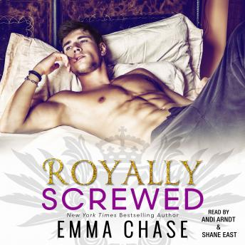 Royally Screwed, Emma Chase