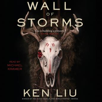 Wall of Storms, Ken Liu