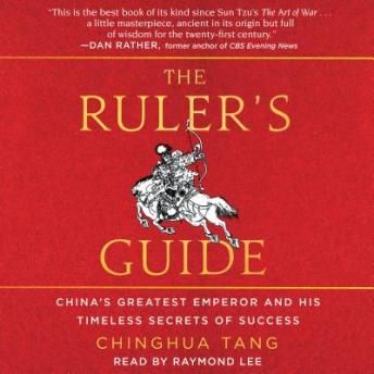 Ruler's Guide: China's Greatest Emperor and His Timeless Secrets of Success sample.