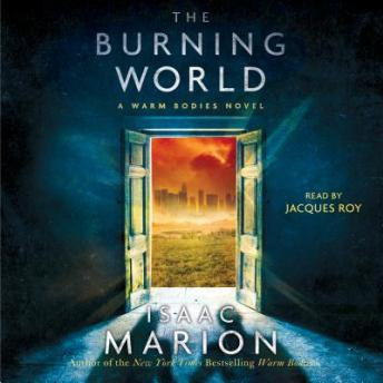 Burning World, Isaac Marion