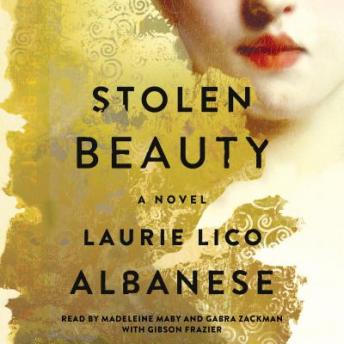 Stolen Beauty :A Novel, Laurie Lico Albanese