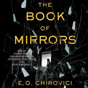 Book of Mirrors :A Novel, E.O. Chirovici