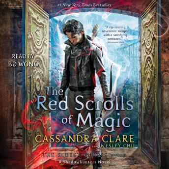 Red Scrolls of Magic, Wesley Chu, Cassandra Clare