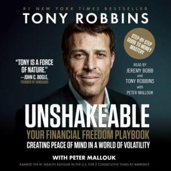 Unshakeable: Your Financial Freedom Playbook, Peter Mallouk, Tony Robbins