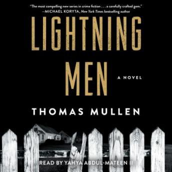 Lightning Men: A Novel, Thomas Mullen