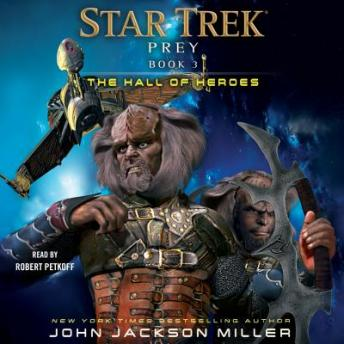 Prey: Book Three: The Hall of Heroes, John Jackson Miller