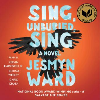 Sing, Unburied, Sing: A Novel, Jesmyn Ward