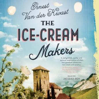 Ice-Cream Makers: A Novel, Ernest van der Kwast