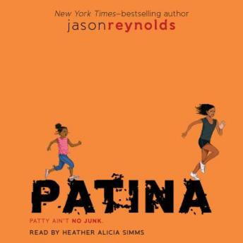 Patina, Jason Reynolds