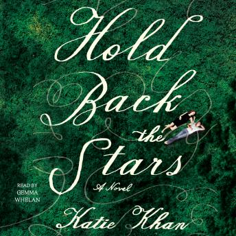 Hold Back the Stars: A Novel