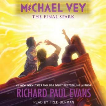 The Michael Vey 7: The Final Spark