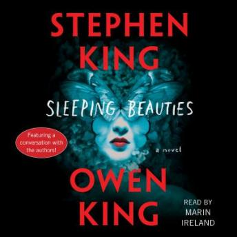 Sleeping Beauties: A Novel, Owen King, Stephen King