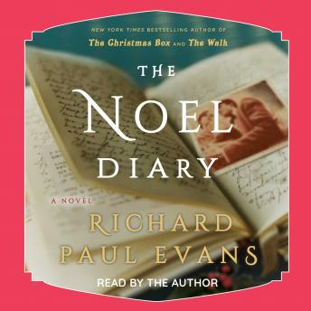 Download Noel Diary by Richard Paul Evans