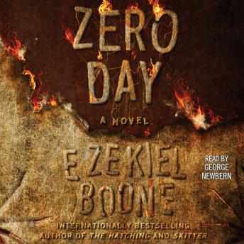 Download Zero Day: A Novel by Ezekiel Boone