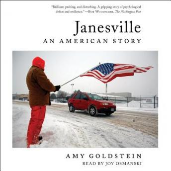 Janesville: An American Story, Amy Goldstein
