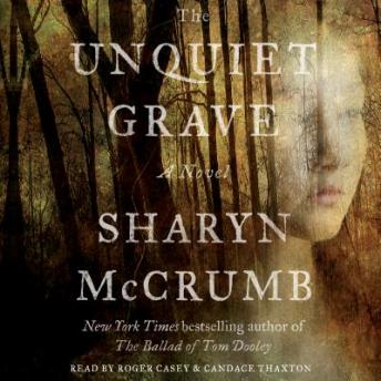 Unquiet Grave: A Novel, Sharyn McCrumb