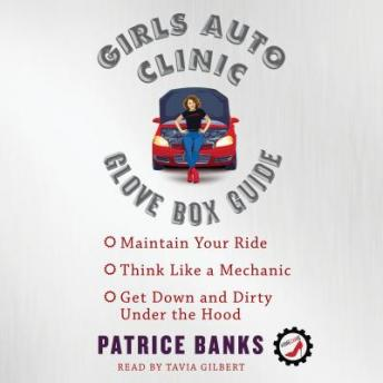 Girls Auto Clinic Glove Box Guide, Patrice Banks