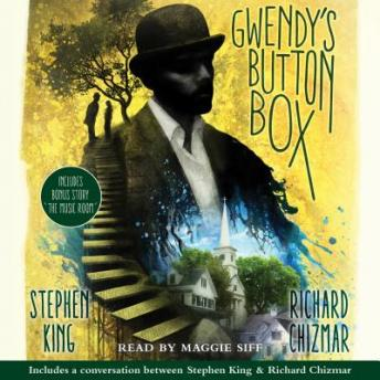 Gwendy's Button Box: Includes bonus story 'The Music Room'