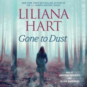 Gone to Dust, Liliana Hart