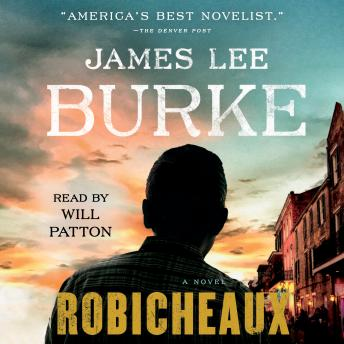 Robicheaux: A Novel, James Lee Burke