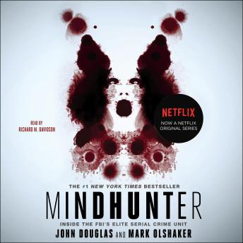 Mindhunter: Inside the FBI's Elite Serial Crime Unit, Audio book by John E. Douglas, Mark Olshaker